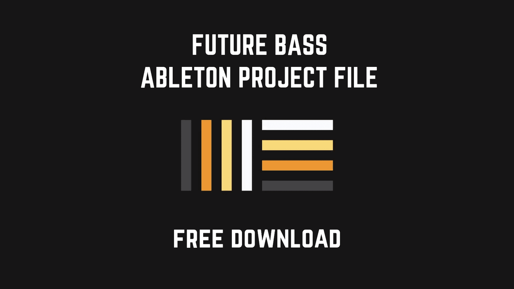 FBFS S01 - Free Future Bass Project File for Ableton Live 10