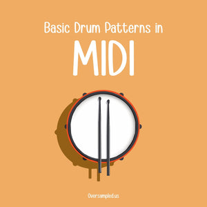 Basic Drum Patterns in MIDI