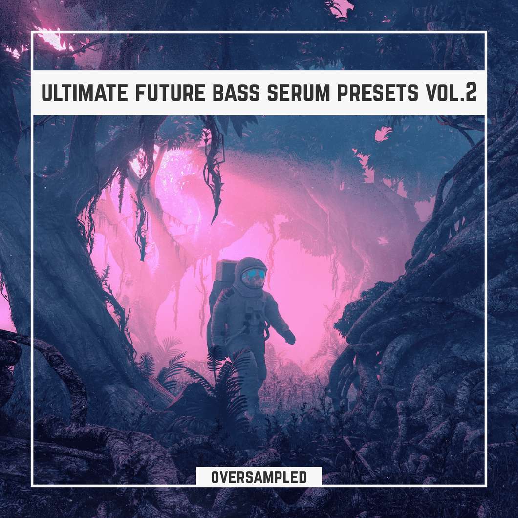 Ultimate Future Bass Xfer Serum Presets Vol.2