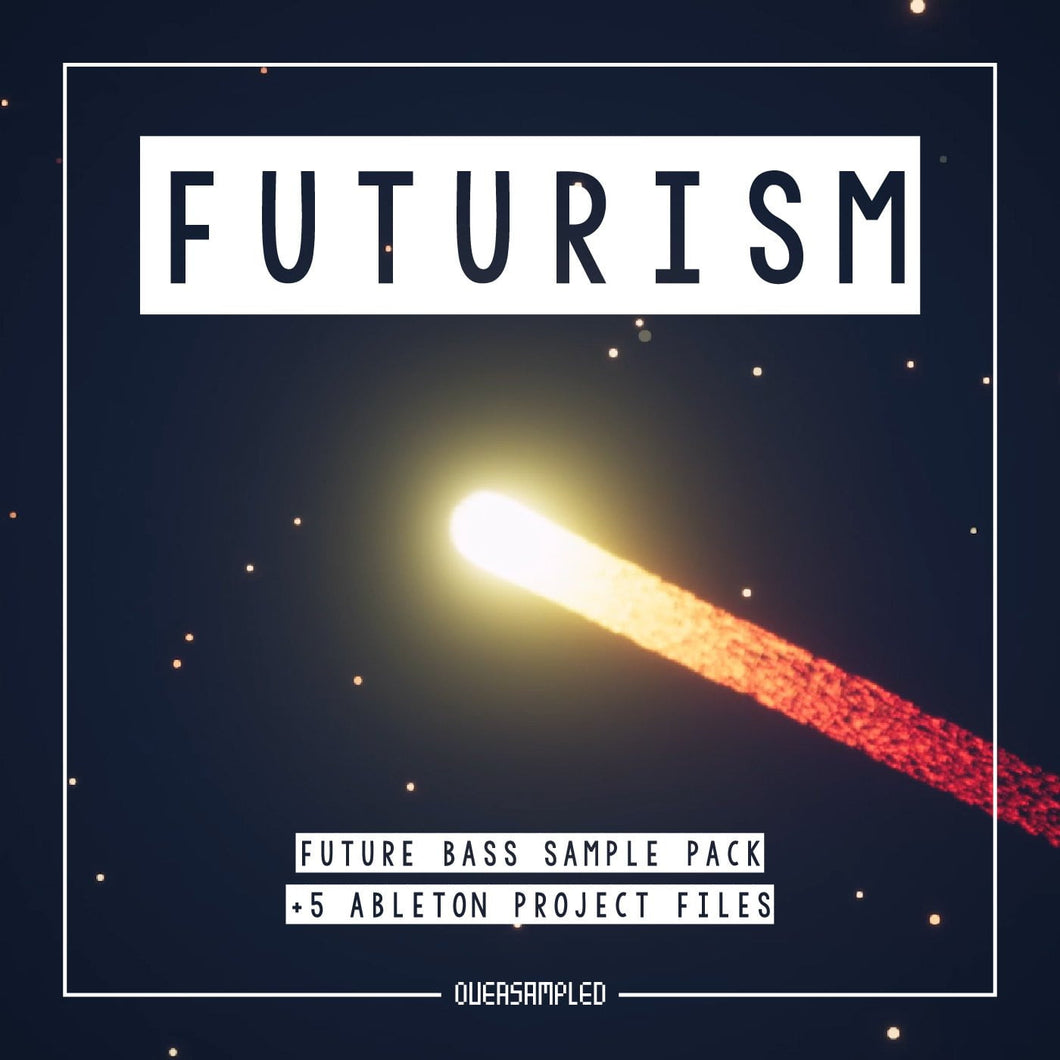 Future Bass Sample Pack 'FUTURISM' + 5 Ableton Project Files