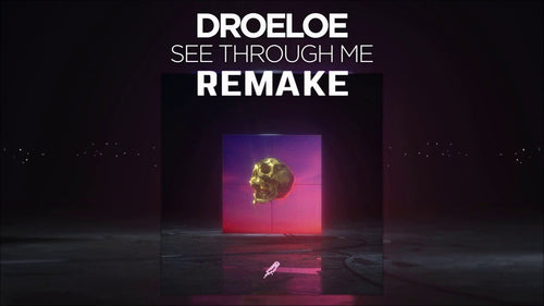 DROELOE - See Through Me | Remake Project File