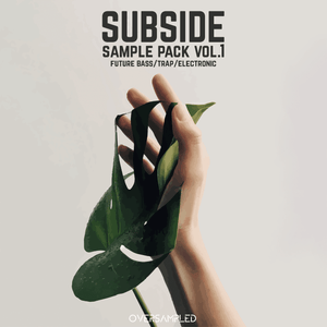 Subside Sample Pack Vol.1 [future bass/trap/electronic]