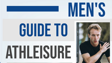 Men's Guide To Athleisure