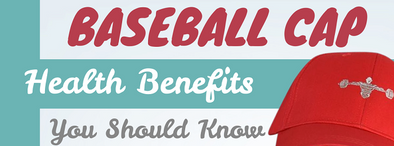 Baseball caps benefits