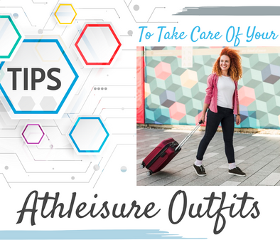 Tips To Take Care of Your Athleisure Outfits