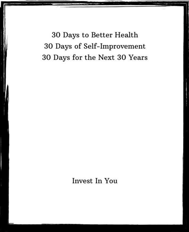 30 Days: A Simple Guide To Self-Improvement - A Guide to Self Improvement PDF Document - Fitness