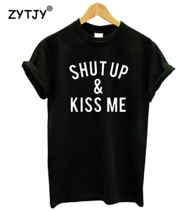 Shut Up and Kiss Me - teefortee