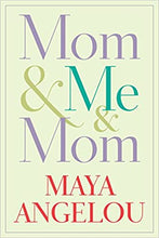 Load image into Gallery viewer, Mom & Me & Mom - Hardcover