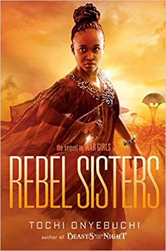 Rebel Sisters - Hardcover by Tochi Onyebuchi