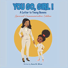 Load image into Gallery viewer, You Go, Girl!: A Letter to Young Queens ( You Go Girl: A Letter to Young Queens )