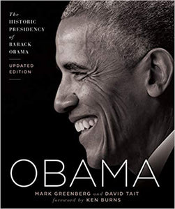 Obama: The Historic Presidency of Barack Obama - Updated Edition (Hardcover)