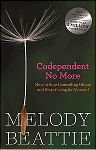 Codependent No More Workbook by Melody Beattie ( DTH)