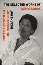 Load image into Gallery viewer, The Selected Works of Audre Lorde