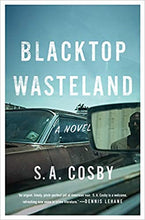 Load image into Gallery viewer, Blacktop Wasteland: A Novel - Hardcover