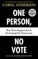 One Person, No Vote: How Voter Suppression Is Destroying Our Democracy - Hardcover