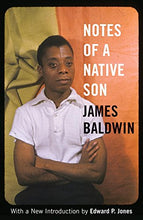 Load image into Gallery viewer, Notes of a Native Son - By James Baldwin