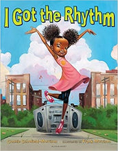 Load image into Gallery viewer, I Got the Rhythm (Hardcover)