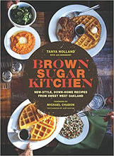 Load image into Gallery viewer, Brown Sugar Kitchen: New-Style, Down-Home Recipes from Sweet West Oakland