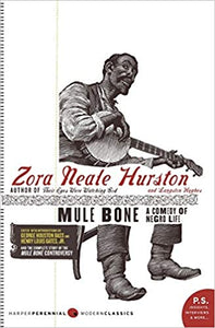 Mule Bone: A Comedy of Negro Life