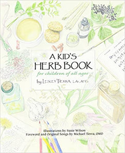 A Kid's Herb Book: For Children of All Ages