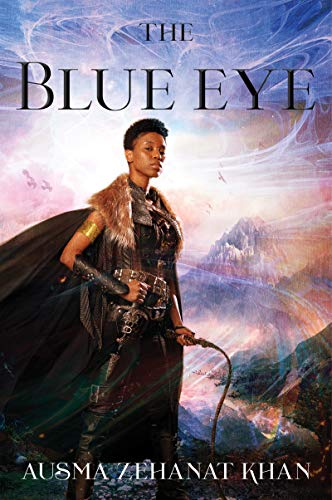 The Blue Eye: Book Three of the Khorasan Archives