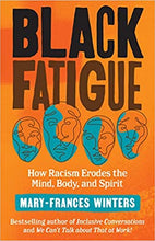 Load image into Gallery viewer, Black Fatigue: How Racism Erodes the Mind, Body, and Spirit
