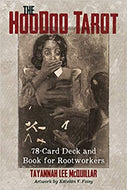 The Hoodoo Tarot: 78-Card Deck and Book for Rootworkers