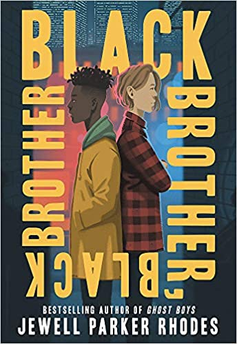 Black Brother, Black Brother - Hardcover