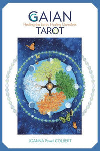 Gaian Tarot: Healing the Earth, Healing Ourselves Cards