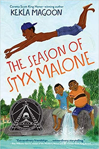The Season of Styx Malone - Hardcover (*Teachers Pick)
