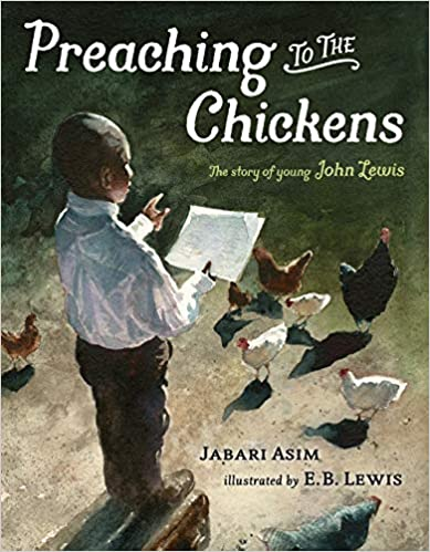 Preaching to the Chickens: The Story of Young John Lewis - Hardcover