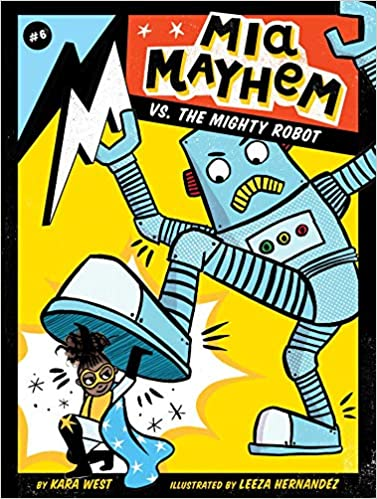 Mia Mayhem vs. the Mighty Robot (6) Paperback