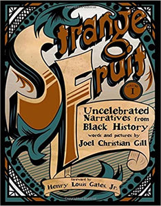 Strange Fruit, Volume I: Uncelebrated Narratives from Black History (1)