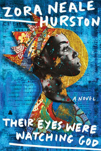 Their Eyes Were Watching God - Hardcover Gift Edition