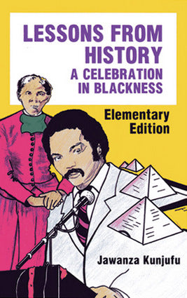 Lessons from History, Elementary Edition A Celebration in Blackness
