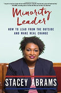 Minority Leader: How to Lead From The Outside and Make Real Change - Hardcover