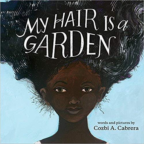 My Hair is a Garden - Hardcover