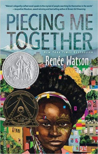 Piecing Me Together by Renee Watson (DTH)
