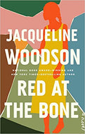 Red at the Bone: A Novel - Hardcover