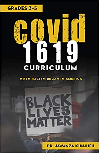 COVID 1619 Curriculum: When Racism began in America Grades 3-5