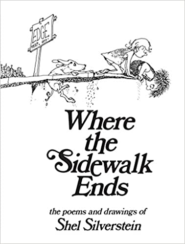 Where the Sidewalk Ends: Poems and Drawings - Hardcover