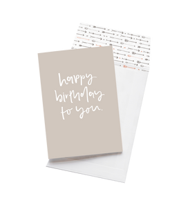 Happy Birthday To You - Greeting Card