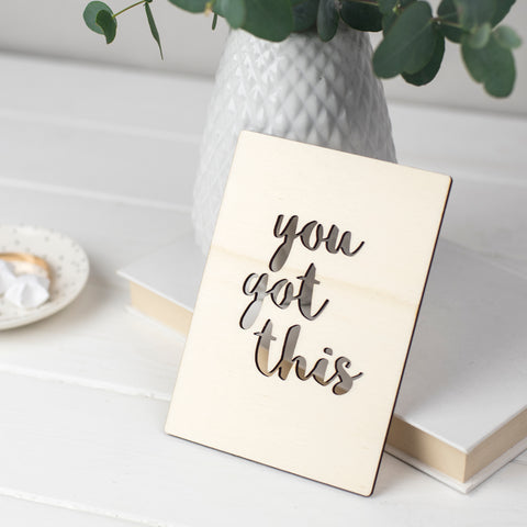 You Got This Wooden Card