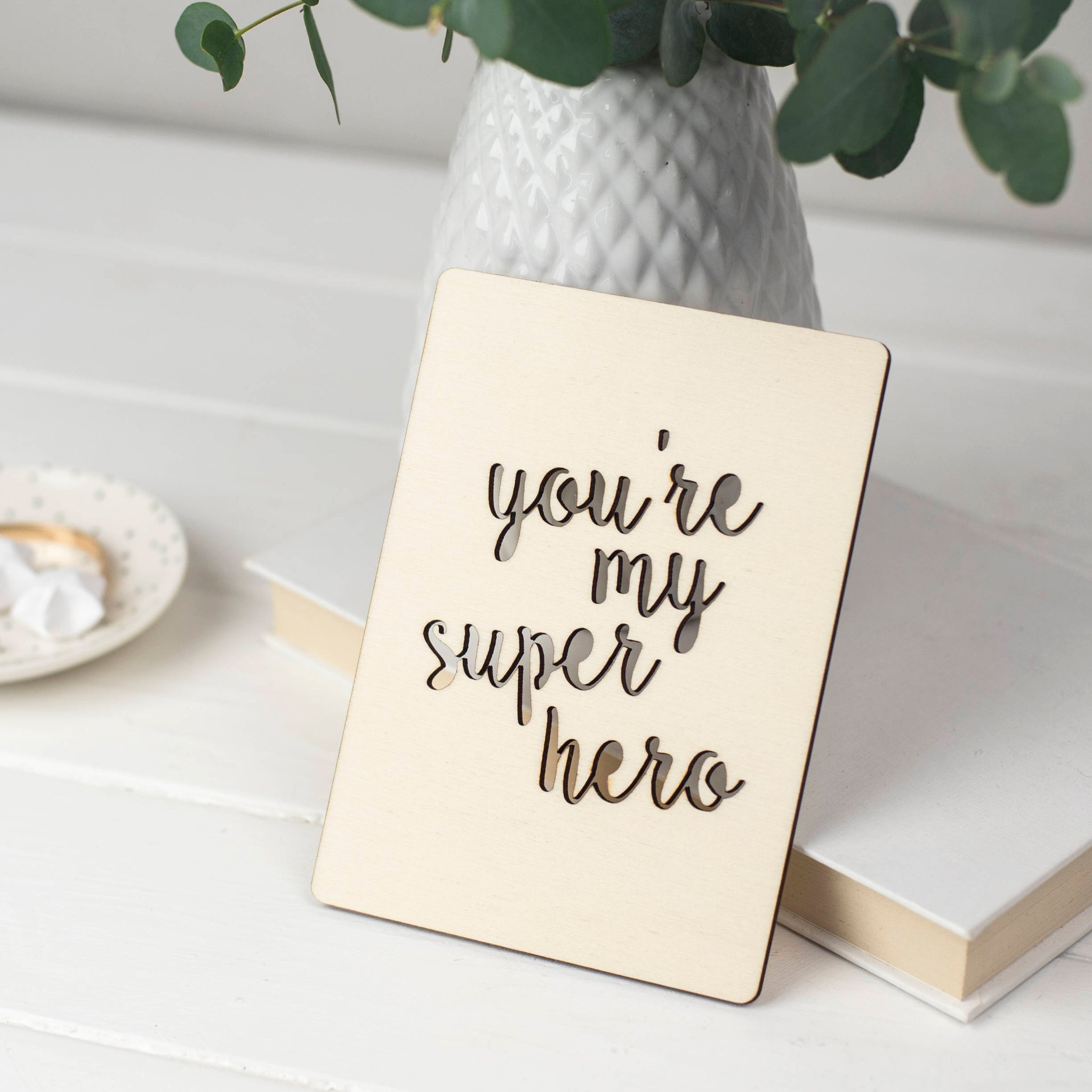 You're My Super Hero Wooden Card
