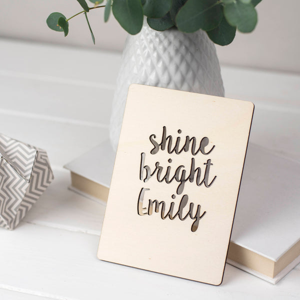 SHINE BRIGHT WOODEN CARD
