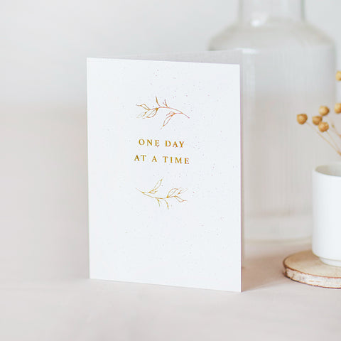 One Day At A Time Foiled Card