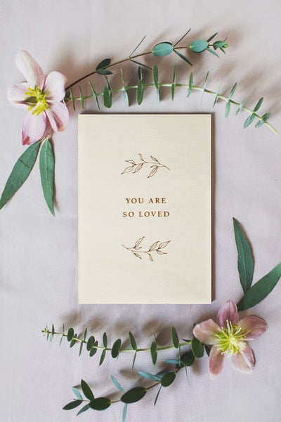 You Are So Loved Engraved Wooden Card