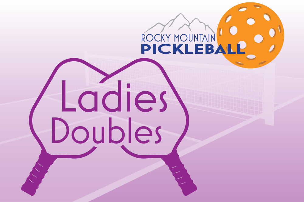 Rocky Mountain Pickleball Open (Ladies Doubles)