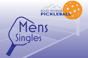 ADD ON - Rocky Mountain Pickleball Open (Mens Singles)