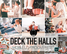 Load image into Gallery viewer, Deck The Halls Mobile Presets